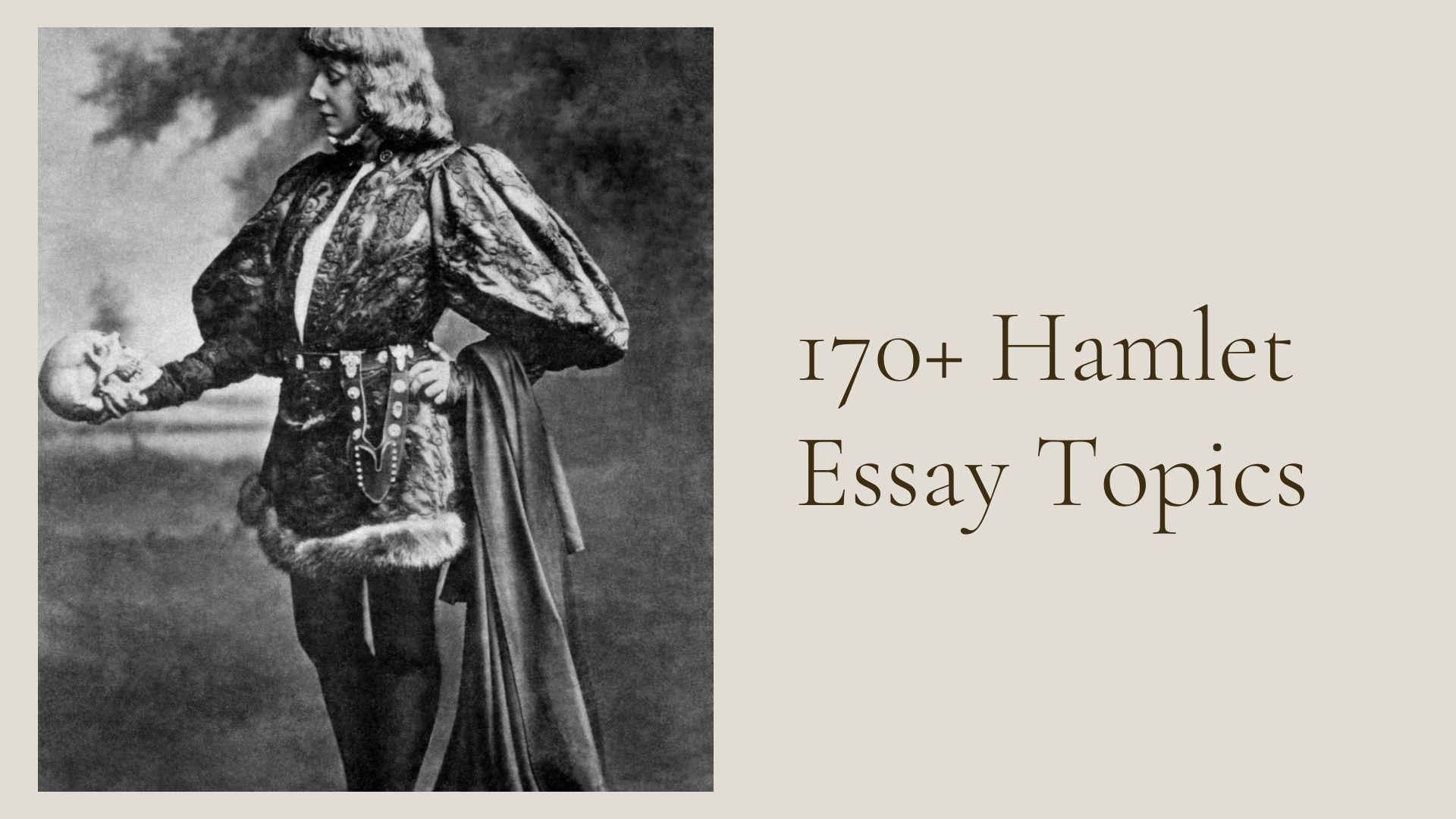 Hamlet Essay Topics